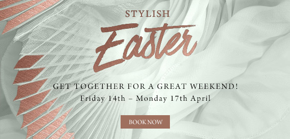 Stylish Easter at The Saxon Mill - Book now